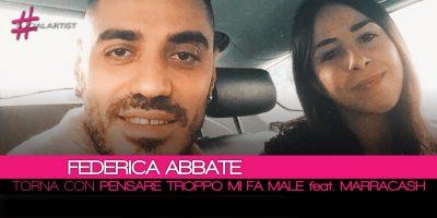 Federica Abbate, torna in radio dall'11 maggio con Pensare Troppo Mi Fa Male