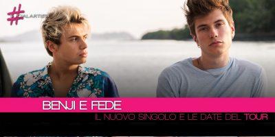 Benji & Fede, annunciano le date del tour e l'uscita del nuovo singolo