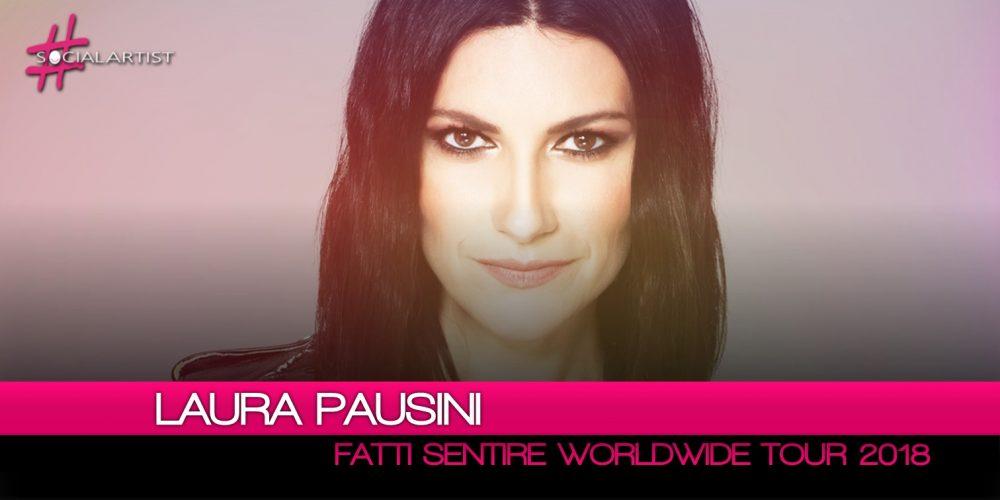 Laura Pausini, il calendario aggiornato del Fatti Sentire – Worldwide Tour 2018