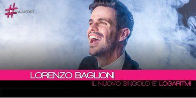 Lorenzo Baglioni, Logaritmi è il nuovo singolo estratto dall'album Bella, Prof!
