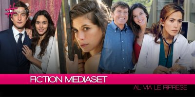 Canale 5, al via le riprese per le fiction Mediaset della prossima stagione televisiva!