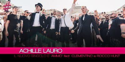 Achille Lauro, da venerdì 8 giugno il nuovo singolo Ammò feat. Clementino e Rocco Hunt