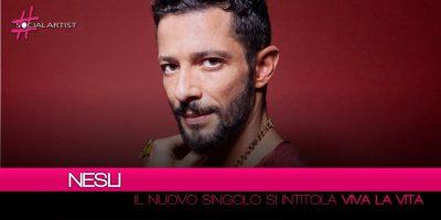 """Nesli, il nuovo singolo in radio dall'8 giugno si intitola """"Viva la Vita"""""""