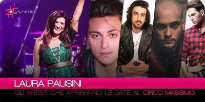 Laura Pausini, ecco gli artisti che apriranno i suoi concerti al Circo Massimo