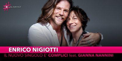 """Enrico Nigiotti, dal 24 agosto in radio """"Complici"""" feat. Gianna Nannini"""