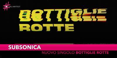 """Subsonica, in radio dal 7 settembre il nuovo singolo """"Bottiglie Rotte"""""""