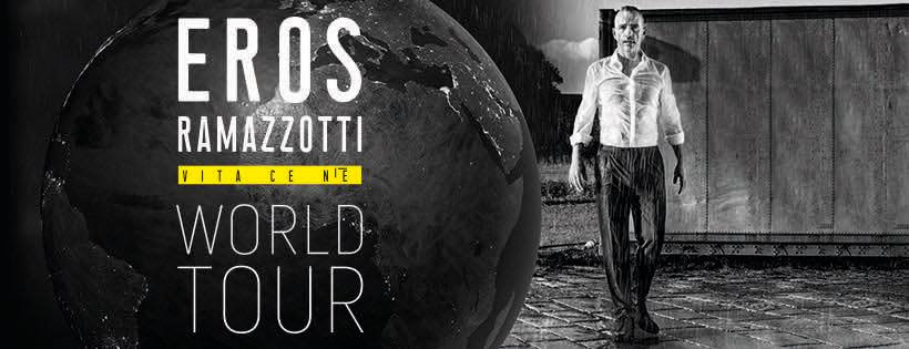 Eros Ramazzotti World Tour Vita ce n'è