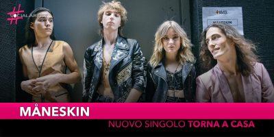 """Måneskin, dal 28 settembre in radio e in digitale il nuovo singolo """"Torna a Casa"""""""