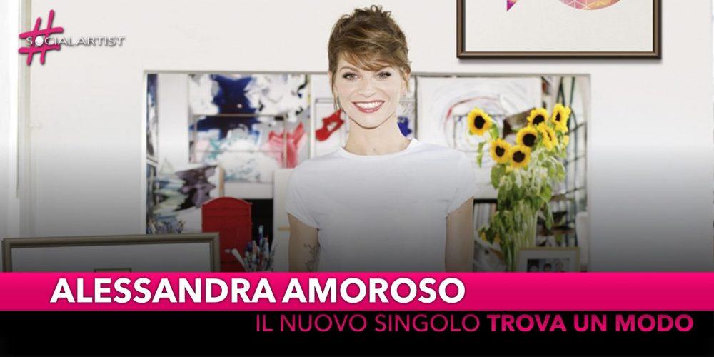 """Alessandra Amoroso, il nuovo singolo è """"Trova un Modo"""""""