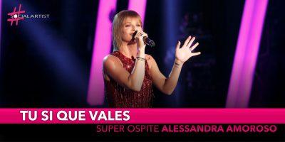 Tu si que vales, super ospite della terza puntata Alessandra Amoroso