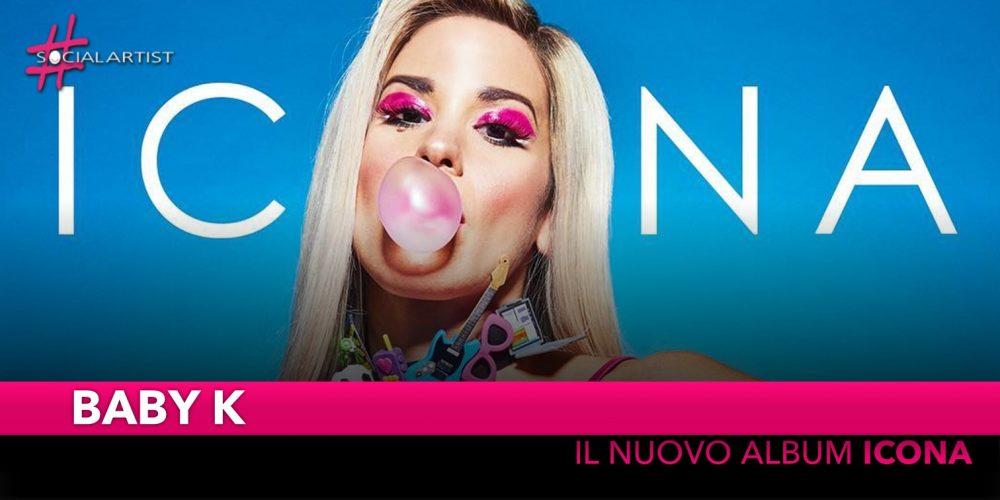 """Baby K, dal 16 novembre nei negozi il nuovo album """"Icona"""""""