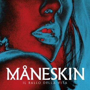 Maneskin Il Ballo Della Vita Nuovo Album