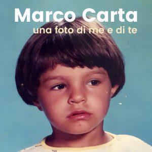 Marco Carta Una Foto di me e di Te