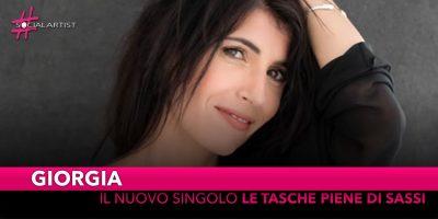 """Giorgia, è """"Le Tasche Piene di Sassi"""" il nuovo singolo!"""