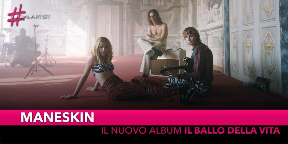 """Maneskin, dal 26 ottobre il nuovo album """"Il Ballo Della Vita"""""""