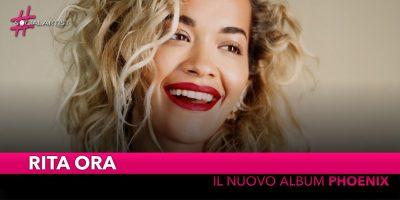 """Rita Ora, dal 23 novembre il nuovo album """"Phoenix"""""""