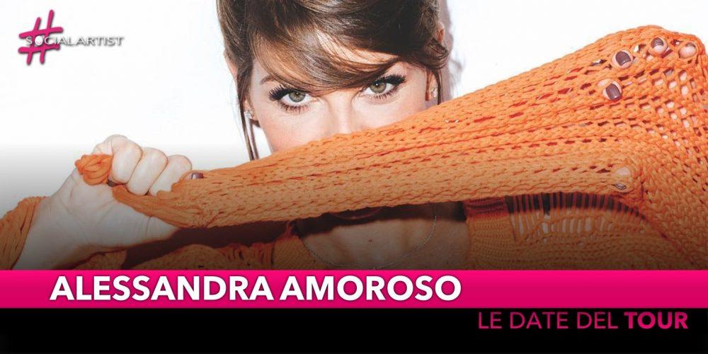Alessandra Amoroso, in giro con il suo Tour per tutta l'Italia (DATE)