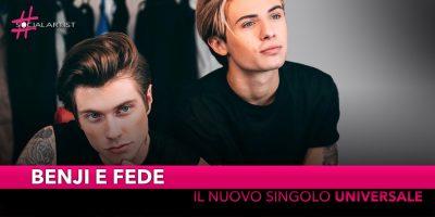 """Benji e Fede, il nuovo singolo è """"Universale"""""""