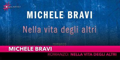 """Michele Bravi, dal 23 ottobre il primo romanzo """"Nella Vita Degli Altri"""""""