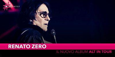 """Renato Zero, annunciato a sorpresa """"Alt in Tour"""""""