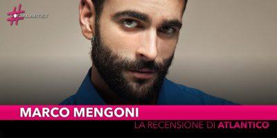 """Marco Mengoni, la recensione del nuovo album """"Atlantico"""""""