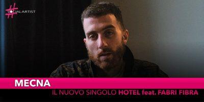 """Mecna, arriva in radio il nuovo singolo """"Hotel"""" feat. Fabri Fibra"""