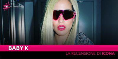 """Baby K, la recensione del nuovo album """"Icona"""""""