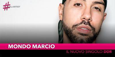 "Mondo Marcio, dal 16 novembre in radio con ""DDR (Dio Del Rap)"""