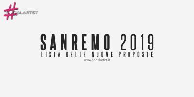 Festival di Sanremo 2019, tutte le Nuove Proposte della 69° edizione