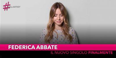 """Federica Abbate, dal 16 novembre il nuovo singolo """"Finalmente"""""""