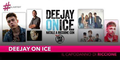Deejay On Ice, il programma del Capodanno 2019 di Riccione