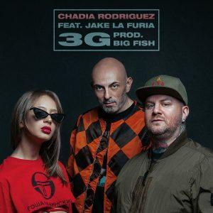 Chadia Rodriguez 3G feat. Jake La Furia