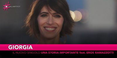 """Giorgia, dal 7 novembre in radio il nuovo singolo """"Una Storia Importante"""" feat. Eros Ramazzotti"""
