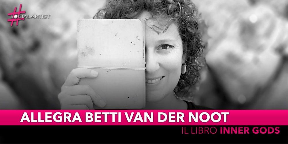 """Allegra Betti van der Noot,presenta il suo primo libro d'arte intitolato""""Inner Gods"""""""