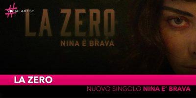 """La Zero, in gara a Sanremo Giovani con il nuovo singolo """"Nina è Brava"""""""