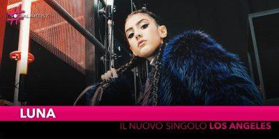 """Luna, dal 23 novembre il singolo inedito """"Los Angeles"""""""