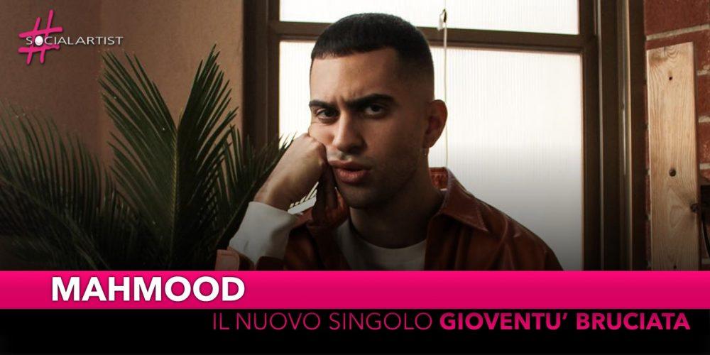 """Mahmood, dal 7 dicembre in radio il nuovo singolo """"Gioventù Bruciata"""""""