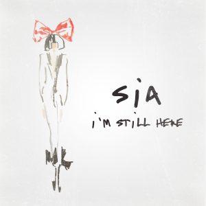 SIA  I'm Still Here Nuovo Singolo