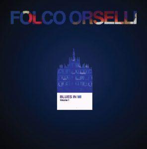 Folco Orselli Blues in Mi – Vol. 1 recensione