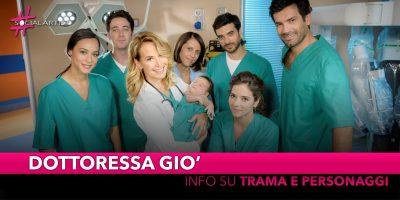 Dottoressa Giò, dal 13 gennaio in prima serata su Canale 5