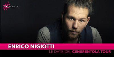 """Enrico Nigiotti, da aprile partirà il """"Cenerentola tour"""""""