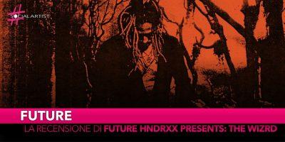 """Future, la recensione di """"Future Hndrxx Presents: The WIZRD"""""""