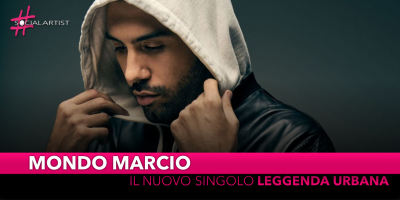 "Mondo Marcio, dal 18 gennaio il nuovo singolo ""Leggenda Urbana"""