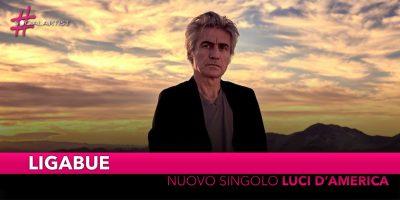 """Ligabue, da venerdì 11 gennaio il nuovo singolo """"Luci D'America"""""""
