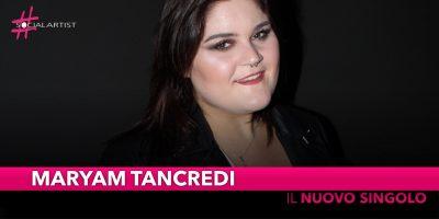 """Maryam Tancredi, dall'11 gennaio in radio """"Con Te Dovunque Al Mondo"""""""