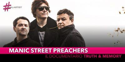 """Manic Street Preachers, si intitola """"Truth & Memory"""" il documentario in esclusiva su YouTube"""
