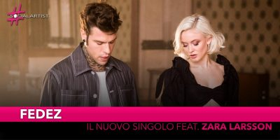 "Fedez, dall'11 gennaio il nuovo singolo ""Holding Out For You"" feat. Zara Larsson"