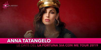 """Anna Tatangelo, dal 2 aprile partirà il """"La fortuna sia con me tour 2019"""""""