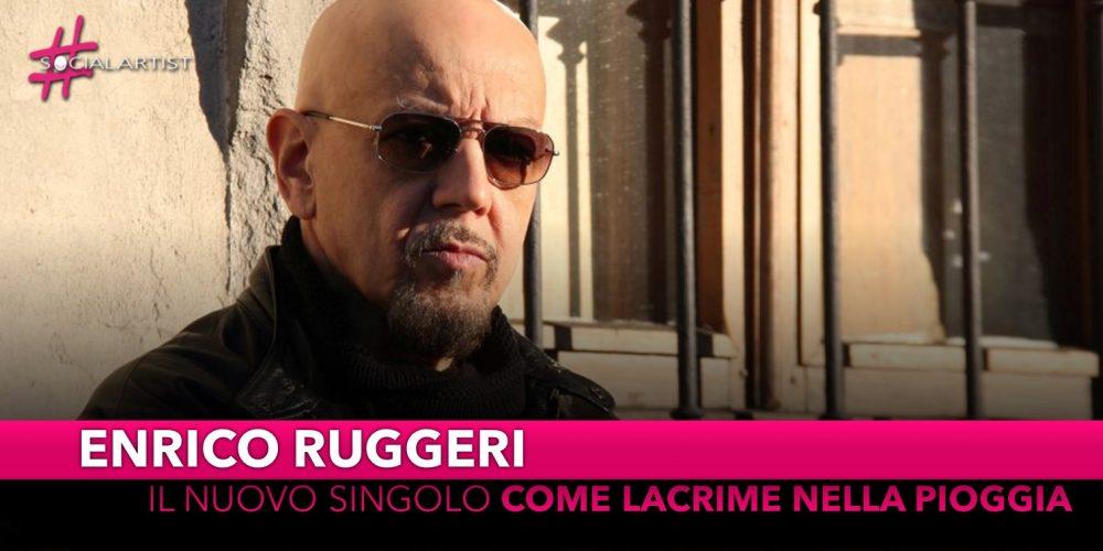 """Enrico Ruggeri, dal 1 marzo il nuovo singolo """"Come lacrime nella pioggia"""""""