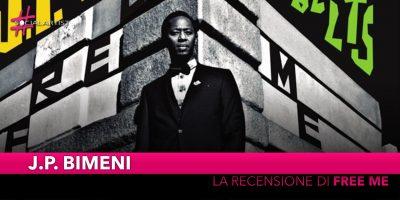 "J.P. Bimeni, la recensione del disco d'esordio ""Free Me"""